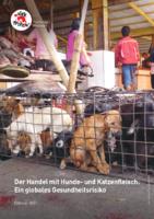 Der Handel mit Hunde- und Katzenfleisch: Ein globales Gesundheitsrisiko