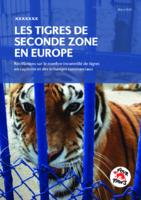 LES TIGRES DE SECONDE ZONE EN EUROPE