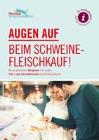 Broschüre: Augen auf beim Schweinefleischkauf!