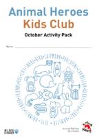 Animal Heroes Kids Club: October