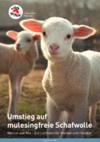 Umstieg auf mulesingfreie Schafwolle. Warum und Wie - ein Leitfaden für Marken und Händler