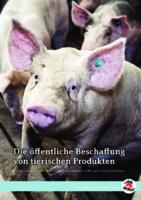 Die öffentliche Beschaffung von tierischen Produkten